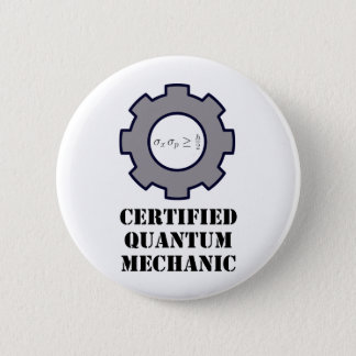 quantum mechanic, uncertainty principle 2 inch round button