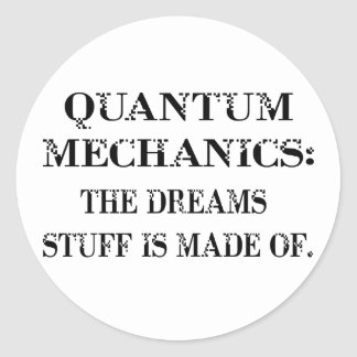 Quantum Mechanics Classic Round Sticker
