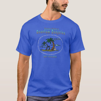 Quantum Quayzie W/ White Letters T-Shirt