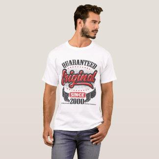 QUARANTEED ORIGINAL SINCE 2000 T-Shirt
