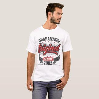 QUARANTEED ORIGINAL SINCE 2002 T-Shirt