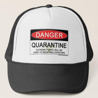 Quarantine Danger Sign Trucker Hat