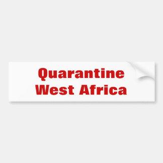 Quarantine West Africa Bumper Sticker