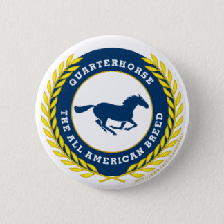 Quarterhorse - The all American Breed 2 Inch Round Button