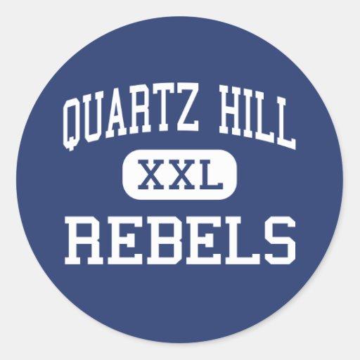 Quartz Hill - Rebels - High - Quartz Hill Stickers