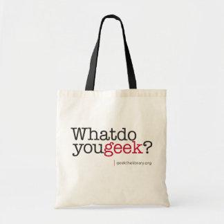 Que font vous geek ? sac en toile budget
