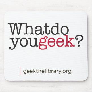 Que font vous geek ? tapis de souris