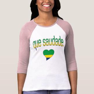 Que Saudade! Brazil Flag Colors T-Shirt