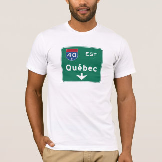 Quebec, Canada Road Sign T-Shirt