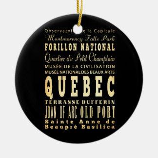 Quebec City of Canada Typography Art Ceramic Ornament