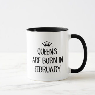 Queen Are Born In February T Shirt Mug