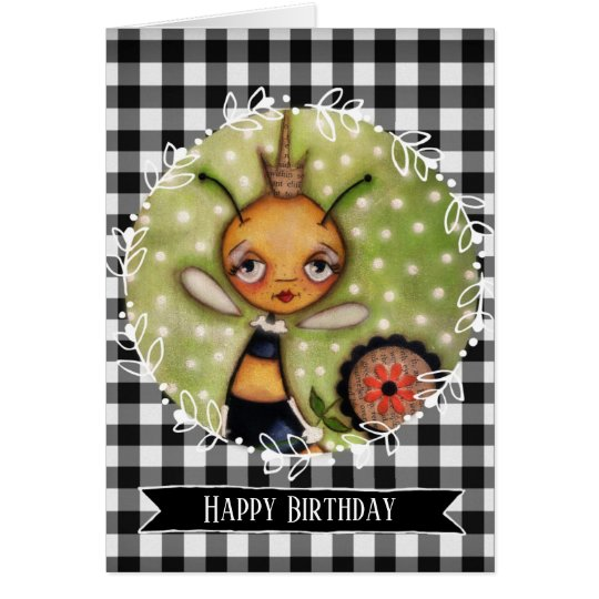 Queen Bee - Birthday Card