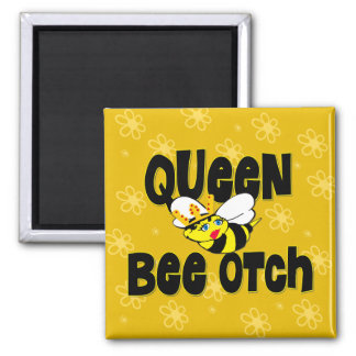 Queen Bee otch Square Magnet