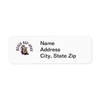 Queen Bee-Yotch Return Address Label