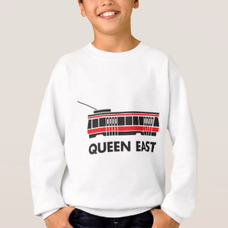 Queen East (Toronto) Streetcar Sweatshirt