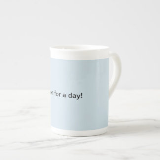 queen for a day mug! tea cup