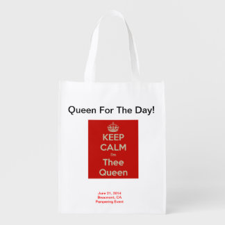Queen For The Day! Reusable and Foldable Bag Reusable Grocery Bag