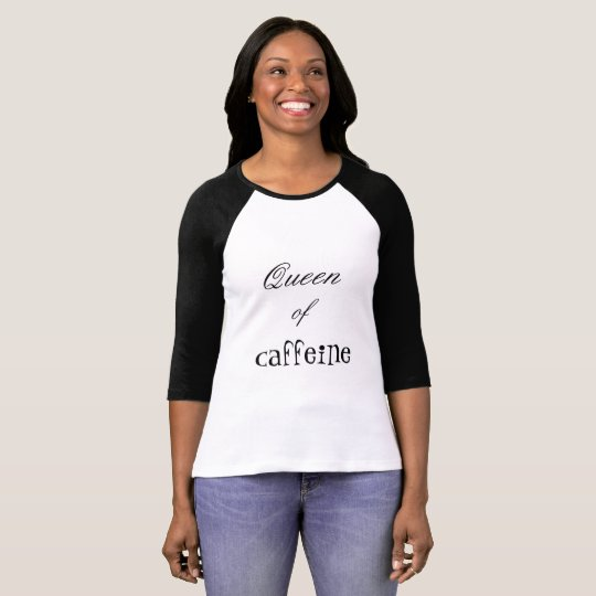 """Queen of caffeine"" Women's Raglan shirt"
