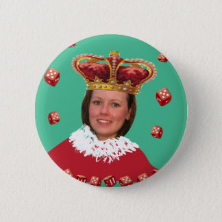 Queen of Dice - Add your own photo 2 Inch Round Button