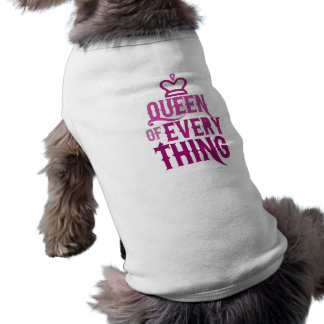 Queen of Everything Pet Tee Shirt