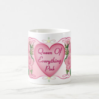 Queen of Everything Pink Mom Coffee Mug