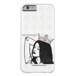 Queen Of Her Own Life Barely There iPhone 6 Case