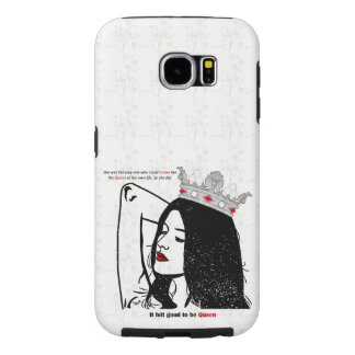 Queen Of Her Own Life Samsung Galaxy S6 Cases