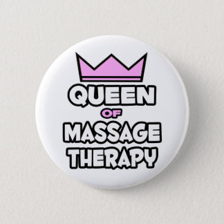 Queen of Massage Therapy 2 Inch Round Button