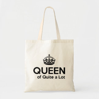Queen of Quite a Lot Tote Bag