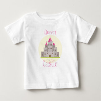 Queen of the Castle Baby T-Shirt