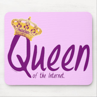 Queen of the Internet Mouse Pad