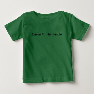 Queen of the jungle baby T-Shirt