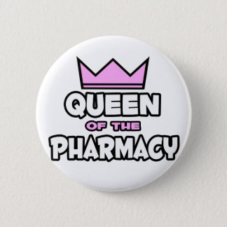Queen of The Pharmacy 2 Inch Round Button