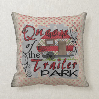 Queen of the trailer park decorative funny pillow