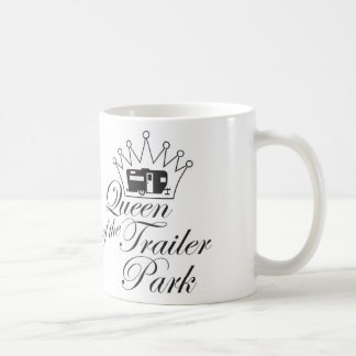 Queen of the Trailer Park Mug