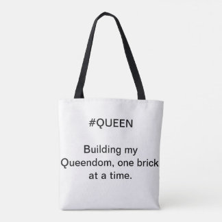 Queen Tote - Building Queendom