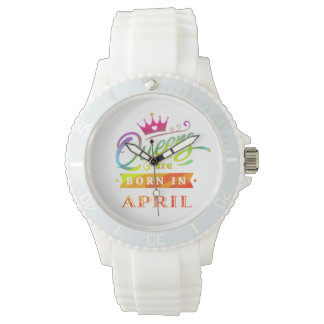 Queens are born in April Birthday Gift Watch