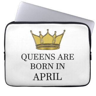 Queens Are Born In April Laptop Sleeve