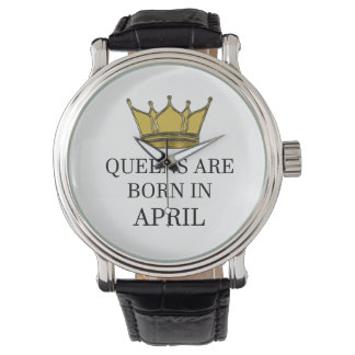 Queens Are Born In April Watch