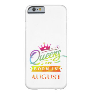 Queens are born in August Birthday Gift Barely There iPhone 6 Case