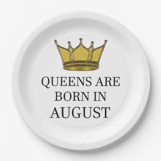Queens Are Born In August Paper Plate