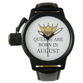 Queens Are Born In August Watch