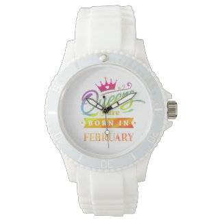 Queens are born in February Birthday Gift Watch