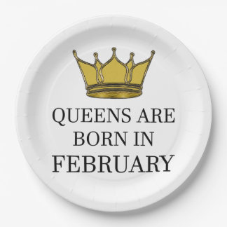Queens Are Born In February Paper Plate
