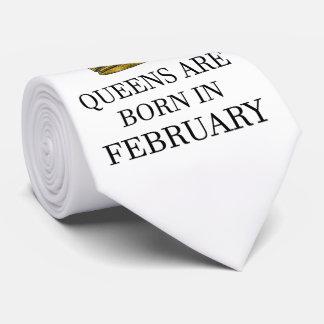 Queens Are Born In February Tie