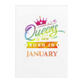 Queens are born in January Birthday Gift Acrylic Print