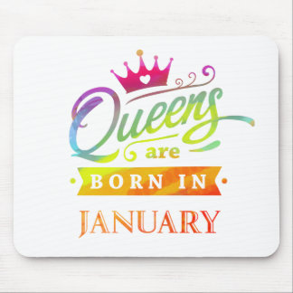 Queens are born in January Birthday Gift Mouse Pad