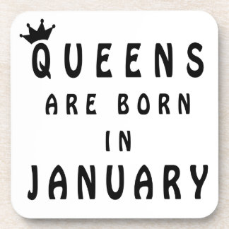 Queens Are Born In January Drink Coaster