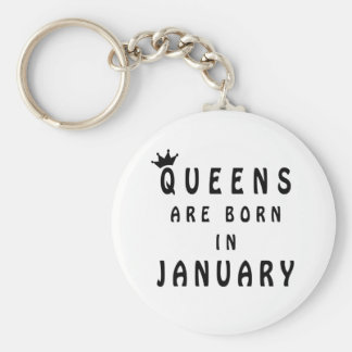 Queens Are Born In January Keychain