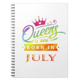Queens are born in July Birthday Gift Notebooks